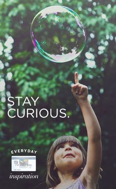 Inspiration can be found in the #EveryDayMoments when you feed your curiosity.