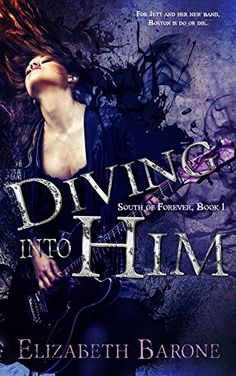 Diving Into Him (South of Forever Book 1) by Elizabeth Barone http://www.amazon.com/dp/B00XTFTSO2/ref=cm_sw_r_pi_dp_Q8E3vb17H6MNA