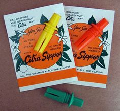 Citra Sipper - Remember these? We used to get them when we came to FL. You inserted it into the orange and drank the juice from them.
