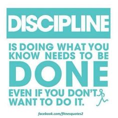 That's so true.. I need to get my discipline back!