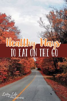 Healthy ways to eat on the go so you don't have to worry about your meals and enjoy your day out on the road #ad
