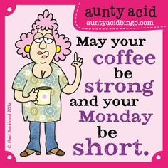 Tree-Free Greetings Premium Refrigerator Magnet, x Inches, Aunty Acid Not A Pessimist Aunty Acid, Coffee Jokes, Coffee Coffee, Coffee Break, Coffee Shop, Senior Humor, Acid Rock, Funny Cartoons, Adult Humor