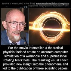 """unbelievable-facts: """" For the movie Interstellar, a theoretical physicist helped create an accurate computer simulation of a wormhole and supermassive rotating black hole. The resulting visual effect. Wow Facts, Wtf Fun Facts, Funny Facts, Fun Movie Facts, Random Facts, Random Things, Random Stuff, Astronomy Facts, Space And Astronomy"""