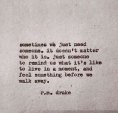 The amazing R.M.Drake - Instagram @rmdrake - quotes - beautiful