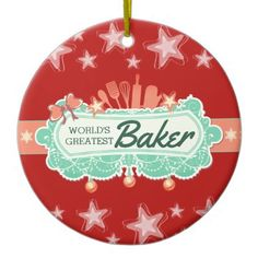 Worlds greatest baker culinary Christmas ornament - home decor design art diy cyo custom