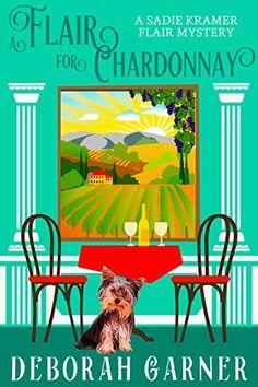 A Flair for Chardonnay (The Sadie Kramer Flair Series Boo... https://www.amazon.com/dp/B01EITYZIG/ref=cm_sw_r_pi_dp_U_x_VjaNBbQWDNG5S