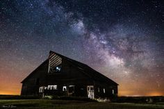 """Barn Painting   -  Milky Way Stars shine bright over this """"light painted """" barn in Southwestern Minnesota"""