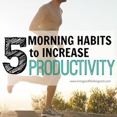 5 Easy Morning Habits to Increase Productivity. The ideas seem so easy, I am going to start making them part of my routine tomorrow!
