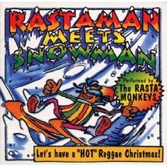 Rastaman Meets Snowman