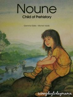 sunnydaytodaymama: 15 books about The Ice Age and The Stone Age for children