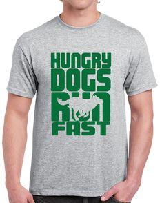Philadelphia Football Team Jason Kelce Hungry Dogs Run Fast T Shirt bebff65b5