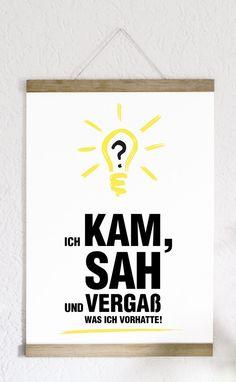 """Typo-Poster mit witzigem Spruch """"Kam, sah und vergaß"""" / illustrated letter art print with funny saying made by Format-Zeit für Schönes! via DaWanda.com"""