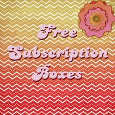 Free Subscription Boxes? Yes please! These first boxes for monthly subscriptions are free, cheap, or deeply discounted! It's a great way to try a new box! http://hellosubscription.com/free-subscription-boxes/ #subscriptionbox #freebie #coupon