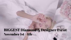 Biggest Diamond & Designer Event of the Year!