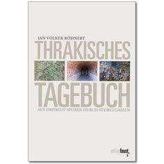 Jan Volker Röhnerts »Thrakisches Tagebuch« bietet uns den Glücksfall einer poetischen Reisemitschrift. Eingeladen vom Goethe-Institut, bulgarische Ausgrabungsstätten zu besuchen, hatte der Dichter von jedem Tag seiner Reise einen Bericht an das Autoren- und Künstlerportal Faust-Kultur gemailt, den er mit Fotografien schmückte.