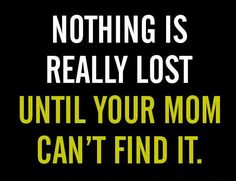 Nothing Is Really Lost #mom #quote