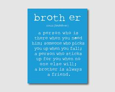 Wall Art - A brother is a person - Brother Quote - Inspiration - Typography Art - Room decor - 8 x 10 print on your choice of background