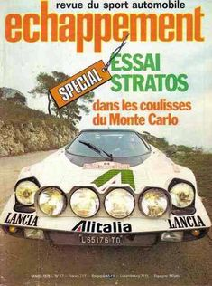 Lancia Stratos - Photos - FORUM Sport Auto John Cooper, Karting, Monte Carlo, Automobile, Pirelli, 1975, Sports, Photos, First Car
