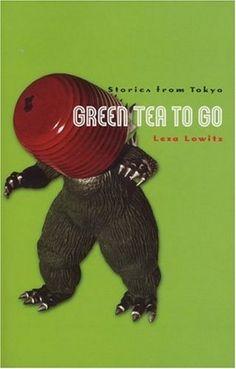 Green Tea to Go: Stories from Tokyo by Leza Lowitz, http://www.amazon.com/dp/0935086323/ref=cm_sw_r_pi_dp_fXJeqb1JNFVXE