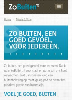 ZoBuiten.nl: voor Friesland Zorgverzekeraar heb ik een maand mee mogen werken aan dit nieuwe platform. Ik heb onder andere een redactiegids geschreven en als contentcoördinator  content verzameld en beoordeeld.  www.zobuiten.nl Tie, Ties