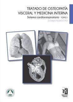 Ricard F. Tratado de osteopatía visceral y medicina interna. Madrid [etc.]: Editorial Medica Panamericana; 2008.