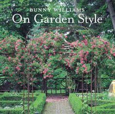 Bunny Williams' book Garden Style