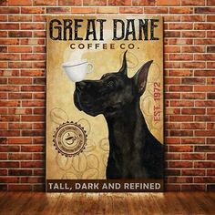 Dog Great Dane Coffee Co. Tall Dark And Refined Black/White Poster No Frame #fashion #home #garden #homedcor #postersprints (ebay link)