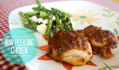 Man-Pleasing Chicken | This Ladys House I like chicken thighs SO MUCH better than chicken breasts!