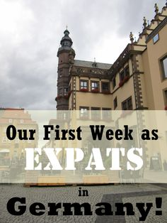 Our First Week as Expats in Germany. | My Meena Life