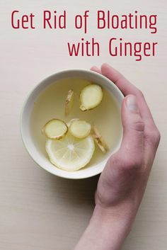 How to Get Rid of Bloating with Ginger
