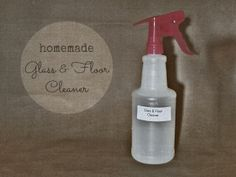 New Nostalgia – Vinegar-Free Homemade Glass & Floor Cleaner