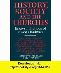 History Society Church (9780521021890) Derek Beales, Geoffrey Best , ISBN-10: 0521021898  , ISBN-13: 978-0521021890 ,  , tutorials , pdf , ebook , torrent , downloads , rapidshare , filesonic , hotfile , megaupload , fileserve