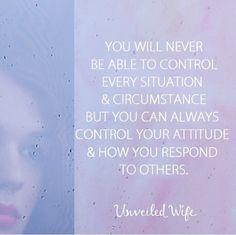 You can control your attitude