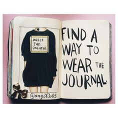 "Wreck this Journal by Keri Smith | ""Find a way to wear the journal."" 