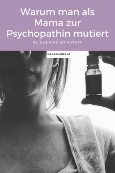 Warum man als Mama zur Psychopathin mutiert - Die Angst ums Baby #mamaaengste #baby #kolumne Mama Blogger, Angst, Water Bottle, Baby, Working Moms, Parenting, World, Life, Kids