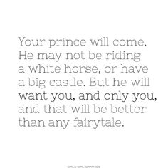 Your prince will come