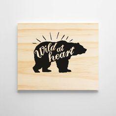 Wild At Heart Wall Art. Heart Wall Art, Wooden Wall Art, Sign Printing, Rustic Signs, Wild Hearts, Nursery Wall Art, Art Quotes, Kids Room, Room Decor