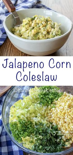 Jalapeno Corn Coleslaw is the sweet and spicy side dish for every barbecue! ge Jalapeno Corn Coleslaw is the sweet and spicy side dish for every barbecue! get the recipe at barefeetinthekitc Source by abeachgirl Slaw Recipes, Veggie Recipes, Mexican Food Recipes, Vegetarian Recipes, Healthy Recipes, Vegetarian Soup, Vegetarian Side Dishes, Diabetic Side Dishes, Chicken Recipes