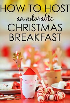 Ideas for Hosting a Christmas Breakfast - super-cute ideas!