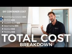 DIY Shipping Container Home (Total Cost Breakdown) Container Shop, Storage Container Homes, Container House Design, Tiny House Design, Storage Containers, Container Houses, Shipping Container Homes Cost, Used Shipping Containers, Building A Container Home