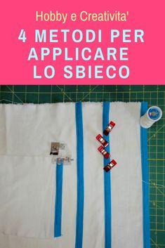4 semplici sistemi per applicare lo sbieco #sbieco #handmade #diy #faidate #fattoamano #cucito #cucitocreativo #sew #sewing #tutorial