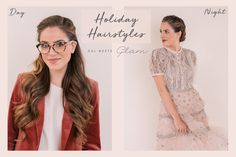 Holiday Hairstyles: From Day To Night