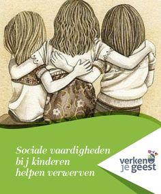 Sociale vaardigheden bij kinderen helpen verwerven   Het ontwikkelen van de juiste sociale vaardigheden bij kinderen zal helpen hun relaties en interacties veel positiever te maken.