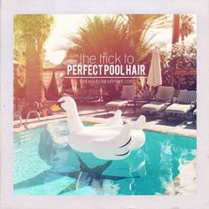 The Beauty Department: Your Daily Dose of Pretty. - PREP YOUR HAIR FOR SWIMMING