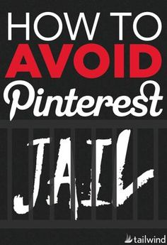 "Having your Pinterest account frozen, or being put in ""Pinterest jail"", can…"