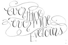 ever thine, ever mine, ever ours calligraphy {by moira ink}