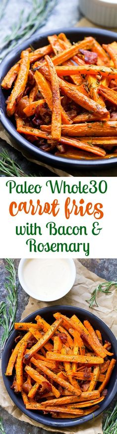 These carrot fries are roasted to crispy perfection with rosemary and tossed with savory crumbled bacon for a fun and healthy appetizer, snack or side dish! Paleo, Whole30 compliant and low carb.