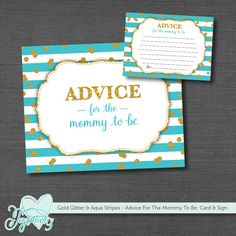 INSTANT DOWNLOAD! Gold Glitter and Aqua Stripes - Advice For The Mommy To Be - Card & Display Sign - Baby Shower Activity by Joytations on Etsy. Print at home or at a local print shop! Visit my Etsy shop for details.