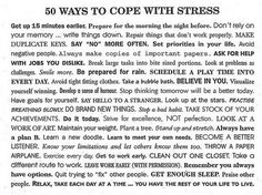 50 ways to cope with stress (author unknown)