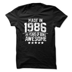 Made In 1986 Age 29 Years Of Being Awesome T Shirts, Hoodie. Shopping Online Now…